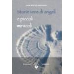 Storie vere di angeli e piccoli miracoli