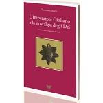 L'imperatore Giuliano e la nostalgia degli dei