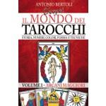 Scopri il Mondo dei Tarocchi - Volume 1 - Arcani Maggiori