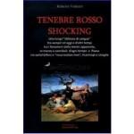 Tenebre Rosso Shocking