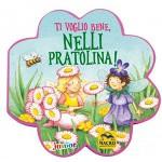 Ti Voglio Bene, Nelli Pratolina!