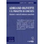 Adriano Olivetti e il progetto di Comunità