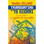 Transurfing in 78 Giorni
