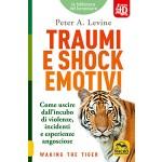 Traumi e Shock Emotivi - LIBRO 4D