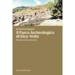Il Parco Archeologico di Elea-Velia