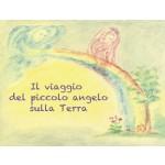 Il viaggio del piccolo angelo sulla Terra