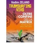 Transurfing Vivo