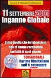11 Settembre 2001 - Inganno Globale. Con DVD del film documentario