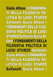 I FONDAMENTI DELLA FILOSOFIA POLITICA DI LUIGI STURZO