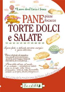 PANE, TORTE DOLCI E SALATE