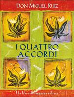 I quattro accordi - Cartonato