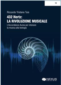 432 Hertz : LA RIVOLUZIONE MUSICALE