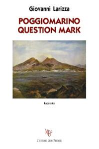 Poggiomarino question mark