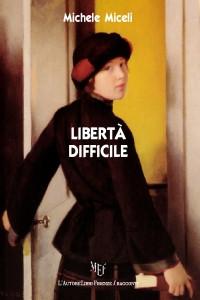Libertà difficile