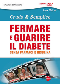 Crudo & Semplice: FERMARE E GUARIRE IL DIABETE