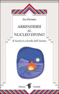 Arrendersi al nucleo divino
