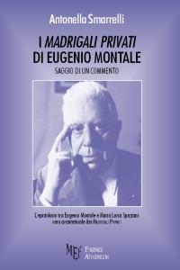 I Madrigali Privati di Eugenio Montale - Saggio di un commento