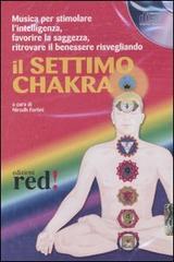 Il settimo chakra. CD Audio