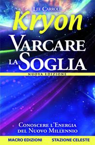 Kryon - Varcare la Soglia