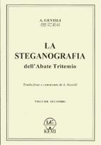 La Steganografia dell'Abate Tritemio- II° Vol.