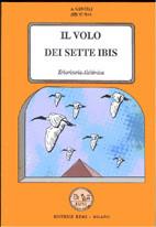 Il Volo dei Sette Ibis