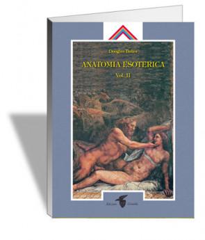 Anatomia esoterica. Vol. 2 (nuova edizione)