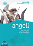 Angeli. Con DVD