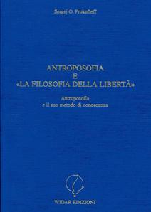 """Antroposofia e """"La filosofia della libertà"""""""