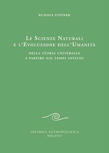 Le scienze naturali e l'evoluzione dell'umanità