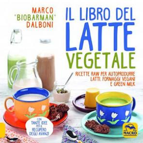 Il Libro del Latte Vegetale