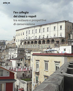 L'ex collegio dei cinesi a Napoli
