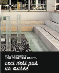 Guida al [disallestito] museo archeologico di paestum