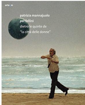 Patrizia Mannajuolo per Fellini