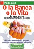O la Banca, o la Vita