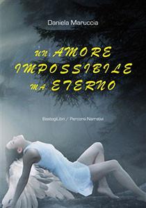 Un amore impossibile ma eterno
