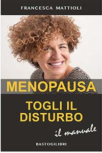 Menopausa togli il disturbo