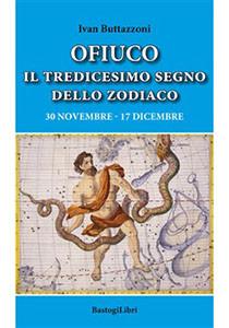 Ofiuco il tredicesimo segno dello zodiaco