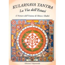 Kularnava tantra la via dell'estasi