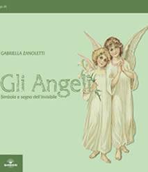 Gli angeli, simbolo e segno dell'invisibile