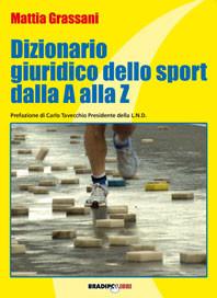 DIZIONARIO GIURIDICO DELLO SPORT