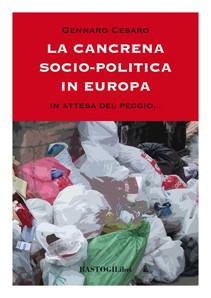 LA CANCRENA SOCIO-POLITICA IN EUROPA