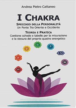 I Chakra - Specchio della Personalità