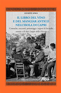 Il libro del vino e del mangiar antico nell'isola di Capri