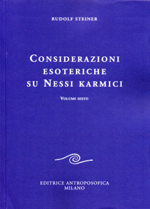 Considerazioni esoteriche su nessi karmici - VI