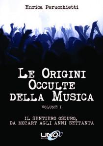 Le Origini Occulte della Musica Vol.1