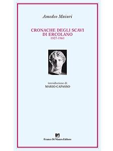 Cronache degli scavi di Ercolano 1927-1961