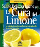 Salute, Bellezza e Igiene con la Cura del Limone