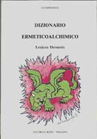 Dizionario Ermeticoalchimico + Addenda