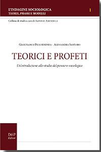 Teorici e profeti