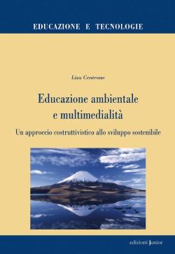 EDUCAZIONE AMBIENTALE E MULTIMEDIALITÀ